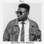 Jlyricz - Idi Nma (The Reprise) [MP3 and Lyrics]