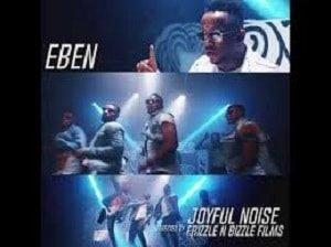 Eben - Joyful Noise [MP3 and Lyrics]