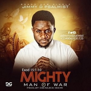 Mighty Man of War Jimmy D Psalmist