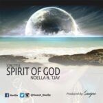 Spirit of God Download and Lyrics | Noella Ft. TJay