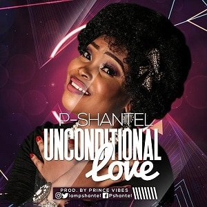 Unconditional Love P-Shantel