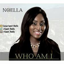 Who Am I Noella