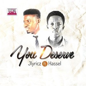 You Deserve Jlyricz