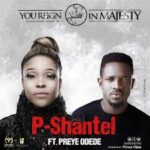 P-Shantel - You Reign in Majesty [MP3 and Lyrics]