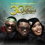 Mike Abdul - 30 Billion Hallelujah [MP3 and Lyrics]