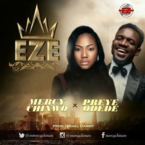 Mercy Chinwo - Eze Ft. Preye Odede [MP3, Video and Lyrics]