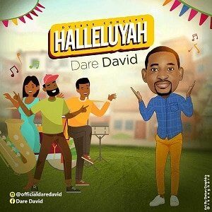 Halleluyah Dare David