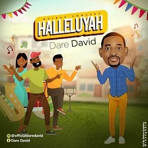 Dare David - Halleluyah [MP3 and Lyrics]