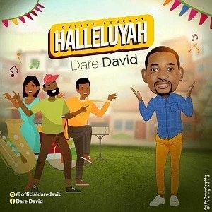 Halleluyah Dare David