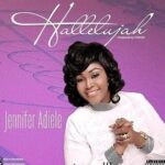 Jennifer Adiele - Halleluyah [MP3 and Lyrics]