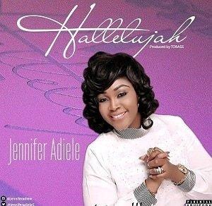 Jennifer Adiele - Halleluyah [MP3 and Lyrics]