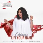 Lift Your Name Download and Lyrics | Chineze