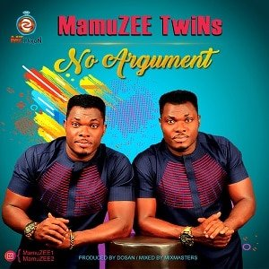 MamuZEE TwiNs - No Argument [Download MP3]