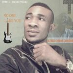 No One Like You Download and Lyrics | Blessed Chibuike