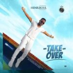 Henrisoul - Take Over [MP3 and Lyrics]