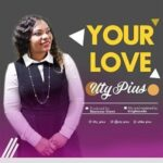 Uty Pius - Your Love [MP3 and Lyrics]