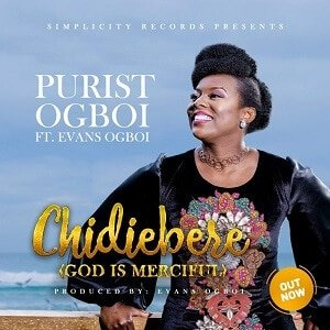 Chidiebere Download and Lyrics | Purist Ogboi Ft. Evans Ogboi