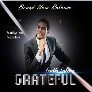 Franklin Tonkumor - Grateful Ft. Uju [MP3 and Lyrics]