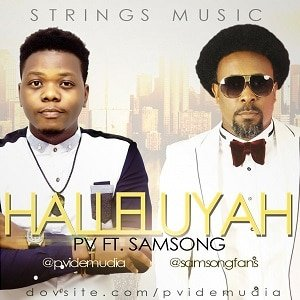 PV Idemudia - Halleluyah Ft. Samsong [MP3 and Lyrics]