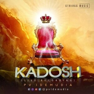 PV Idemudia - Kadosh [MP3 and Lyrics]
