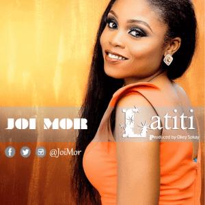 Latiti Download and Lyrics | Joi Mor