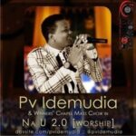 Na You By PV Idemudia (DOWNLOAD & LYRICS)