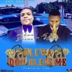 Akan Jesus - Oluwa Don Bless Me [MP3 and Lyrics]