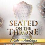 Oche Jonkings - Seated on The Throne [MP3 and Lyrics]