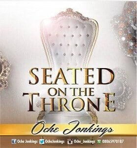 Seated On The Throne Oche Jonkings