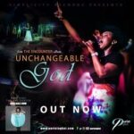 Purist Ogboi - Unchangeable God [MP3 and Lyrics]