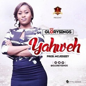 Yahweh Gloreysings