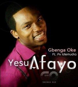Yesu Afayo Gbenga Oke Ft. PV Idemudia