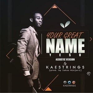 Your Great Name Kaestrings