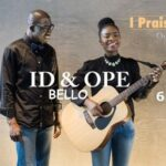 I Praise You Download and Lyrics | ID & Ope Bello
