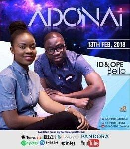 ID & Ope Bello - Adonai [MP3 and Lyrics]
