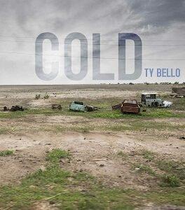 Cold TY Bello