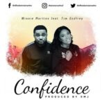 Confidence By Winnie Martins Ft. Tim Godfrey (MUSIC & LYRICS)