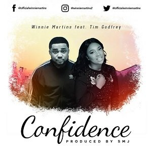 Winnie Martins - Confidence Ft. Tim Godfrey [MP3 and Lyrics]