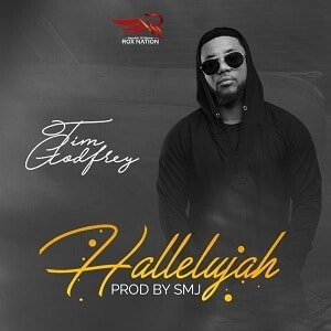 Tim Godfrey - Hallelujah [MP3 and Lyrics]