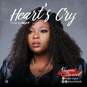 Naomi Classik - Heart's Cry [MP3 and Lyrics]