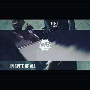 In Spite of All Eli-J Ft. Anita