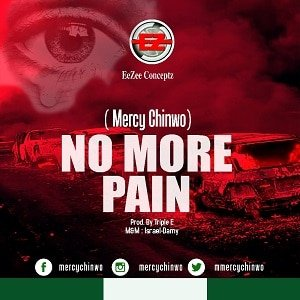 No More Pain Mercy Chinwo
