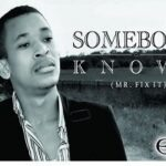 Somebody Knows Download and Lyrics | Eli-J