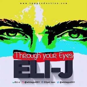Through Your Eyes Eli-J