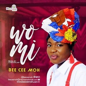 Bee Cee 'Moh - Wo Mi [MP3 and Lyrics]