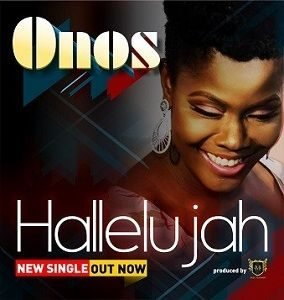 Onos Ariyo - Hallelujah [MP3 and Lyrics]
