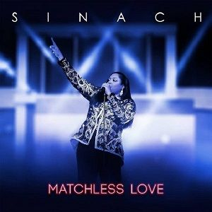 Sinach - Matchless Love [Video and Lyrics]