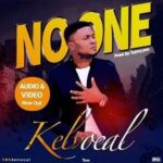 Kelvocal - No One [MP3 and Lyrics]