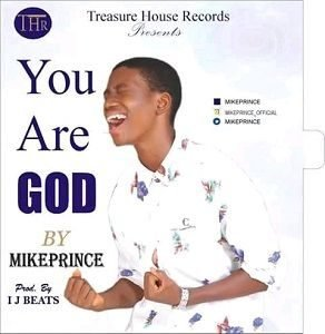 You Are God Mike Prince