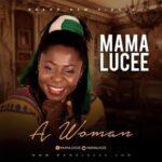 A Woman Download and Lyrics   Mama Lucee
